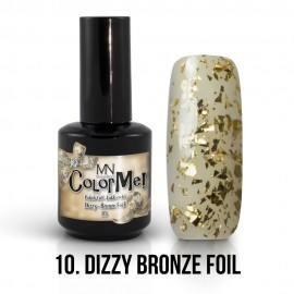 ColorMe! Dizzy no.10. - Dizzy Bronze Foil 12 ml
