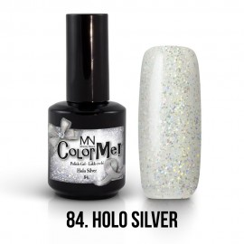 ColorMe! no.84. - Holo Silver 8 ml